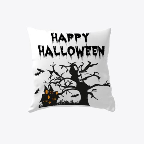 Happy Halloween Indoor Pillow White T-Shirt Front