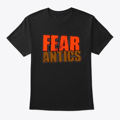 Fear Antics! Black T-Shirt Front
