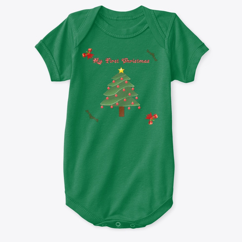 My First Christmas Ever Baby Onesie Kelly T-Shirt Front