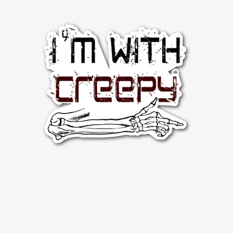 I'm With Creepy   Halloween Standard T-Shirt Front