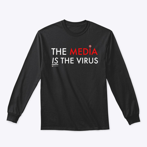 The Media Is The Sickness Black T-Shirt Front