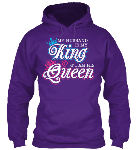 My Husband Is My King And Im His Queen My Husband Is My King I Am