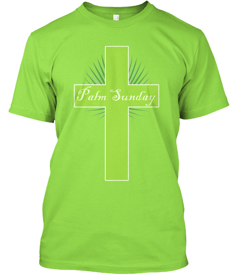 Palm Sunday T Shirt Lime T-Shirt Front