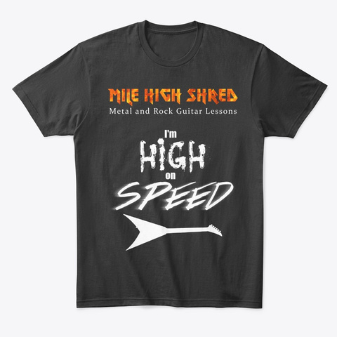 Mile High Shred High On Speed T Shirt Black T-Shirt Front