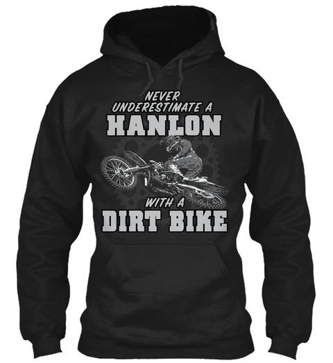 Hanlon With A Dirt Bike Black T-Shirt Front
