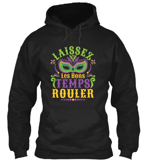 Laissez Les Bons Temps Rouler Mardi Gras Black T-Shirt Front
