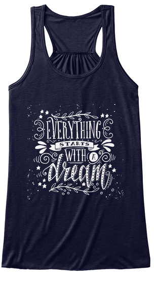 Everything Starts With A Dream Midnight Women's Tank Top Front