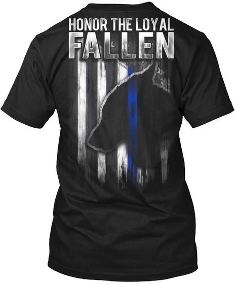 Honor The Loyal Fallen Black T-Shirt Back