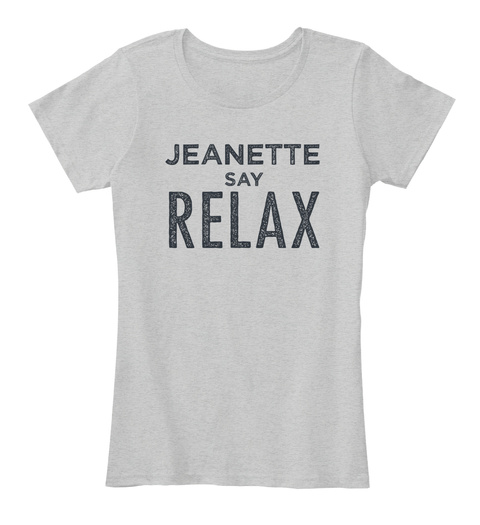 Jeanette Relax! Light Heather Grey T-Shirt Front