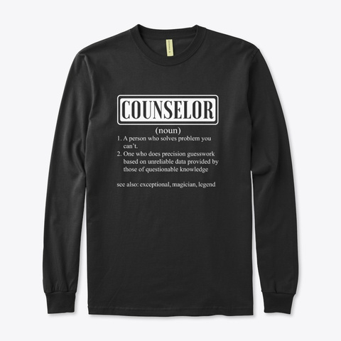 I Am A Counselor Smiley Humor Gift Black T-Shirt Front