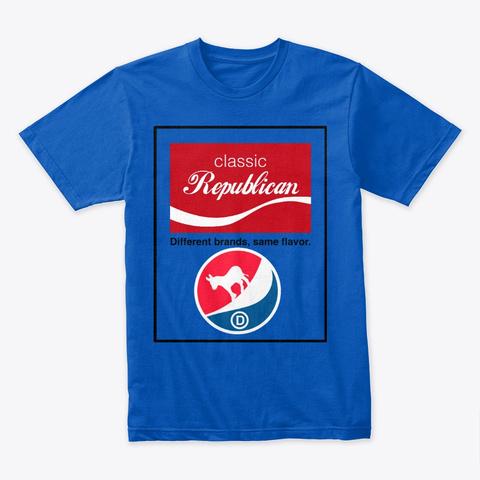 Different Brands Same Flavor Royal T-Shirt Front