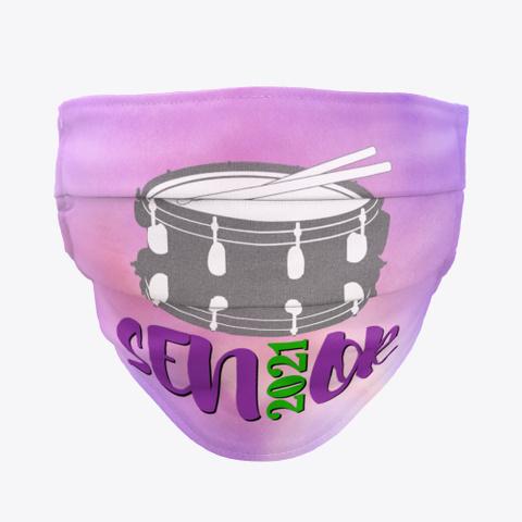 Senior 2021   Snare Drum   Face Mask Standard T-Shirt Front