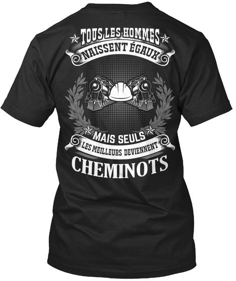Tous Les Hommes Naissent Egaux Mais Seuls Les Meilleurs Deviennent Chemintos Black T-Shirt Back