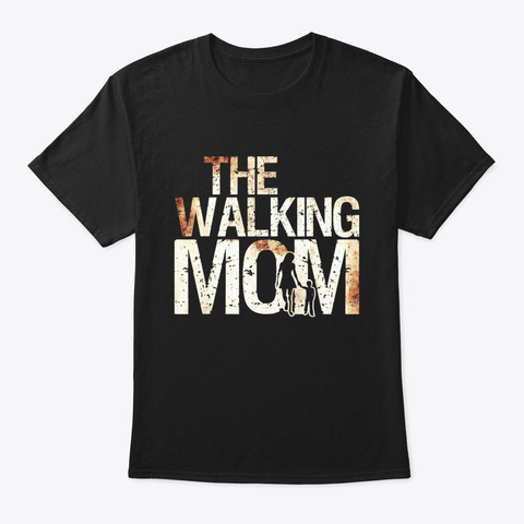 Walking Mom Shirt Zombie Woman And Kid Black T-Shirt Front