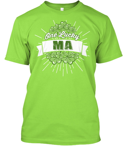 One Lucky Ma Lime T-Shirt Front