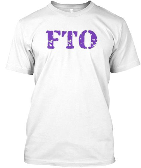 Fto White T-Shirt Front