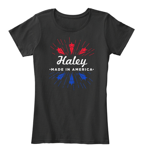 Haley   Made In America Black T-Shirt Front
