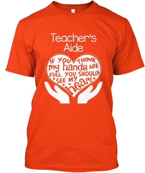 Teachers Aide Full Heart Teachers Aide If You Think My Hands Are