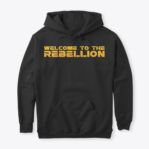 Welcome To The Rebellion Black T-Shirt Front