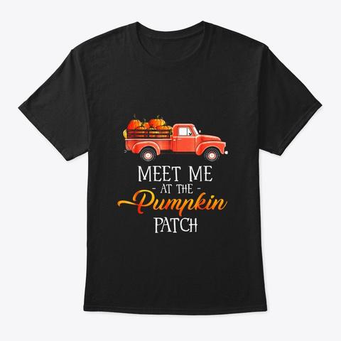 Halloween Costume Meet Me At The Pumpkin Black T-Shirt Front