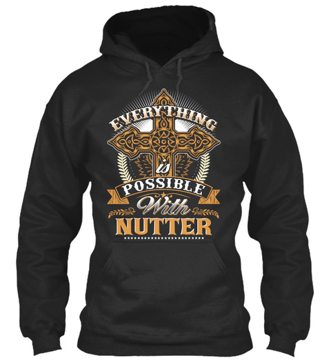 Everything Possible With Nutter   Jet Black T-Shirt Front