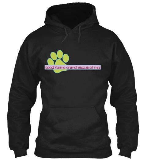 Good Karma Animal Rescue Of Mn Black Sweatshirt Front