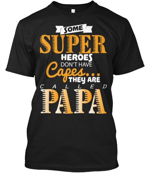 Super Hero Papa Called Gift Shirt