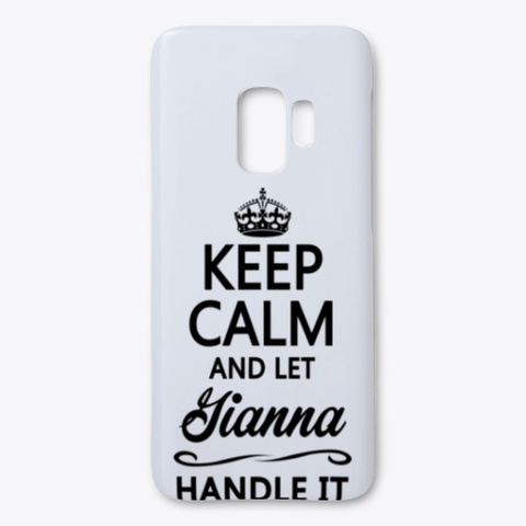 Keep Calm And Let Gianna Handle It Standard T-Shirt Front