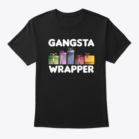 Gangsta Wrapper Funny Christmas Black T-Shirt Front