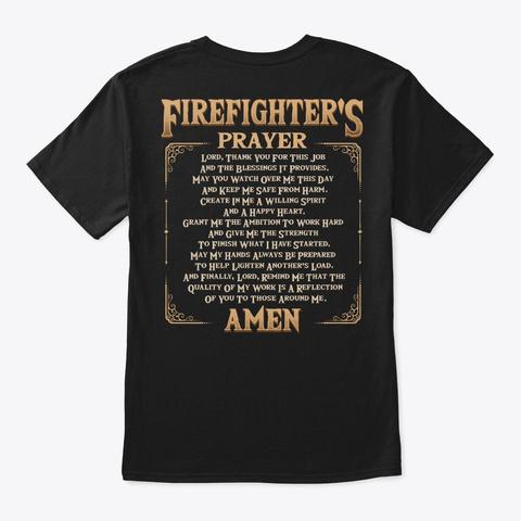 Proud Firefighter Gift   Prayer Black T-Shirt Back