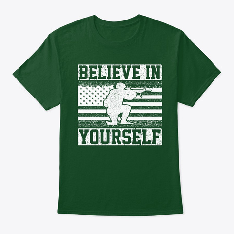 Believe In Yourself Armed Forces Flag  Deep Forest T-Shirt Front