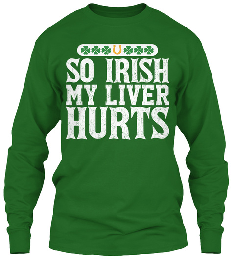 ce82c305 Funny Irish T Shirts - So Irish My liver hurts Products from St ...