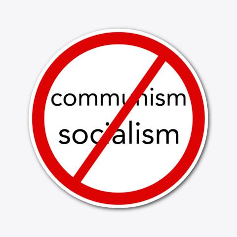 No Communism No Socialism Standard T-Shirt Front