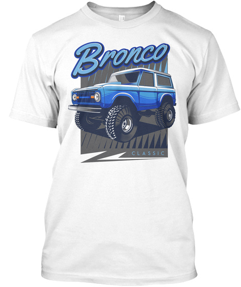 Blue Bronco Classic Truck T Shirt White T-Shirt Front