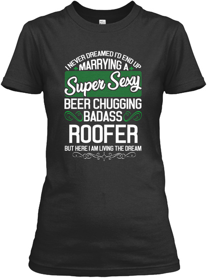 Marry With Sexy Beer Roofer Shirt Black T-Shirt Front
