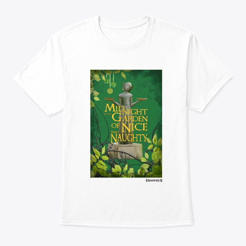Midnight Garden Of Nice And Naughty White T-Shirt Front