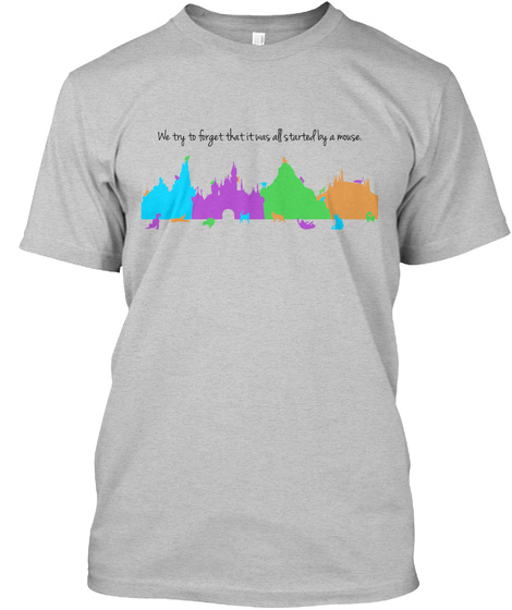 We Try To Forget That It Was All Started By Mouse Dlcats.Com Light Heather Grey  T-Shirt Front