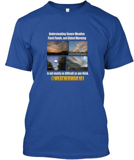 Geoengineering Truth (Blue) Deep Royal T-Shirt Front