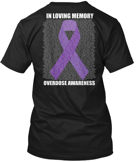 In Loving Memories Overdose Awareness Black T-Shirt Back