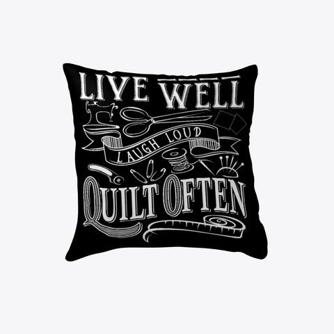 Quilt Often Pillow Black T-Shirt Front
