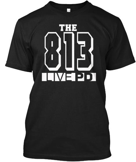 Live PD The 813 Pasco Florida Shirt