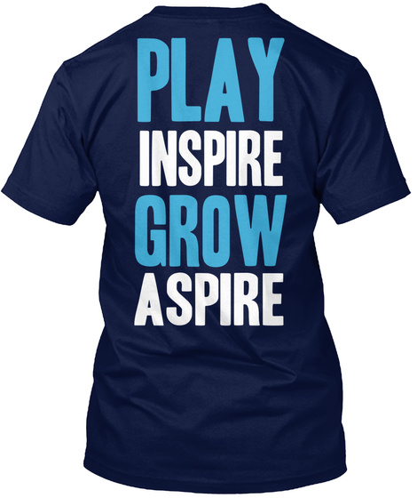 Play Inspire Grow Aspire Navy T-Shirt Back
