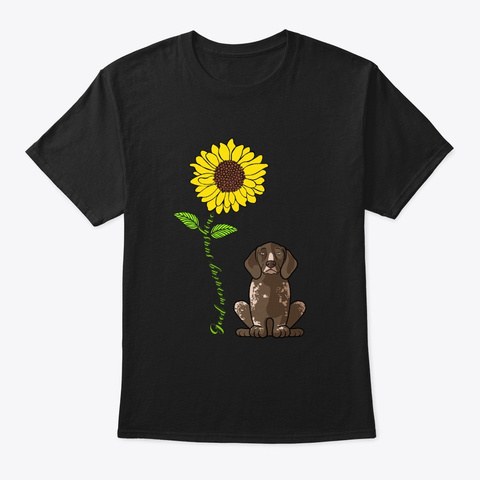 German Shorthaired Pointer Good Morning  Black T-Shirt Front