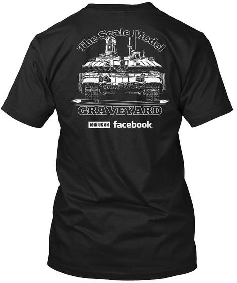 The Scale Model Graveyard Join Us On Facebook Black T-Shirt Back