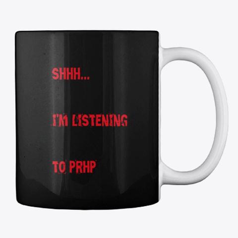Prhp Mug Black T-Shirt Back