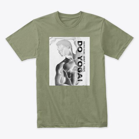 Funny, Yoga, Body Figure, Don't Panic  Light Olive T-Shirt Front