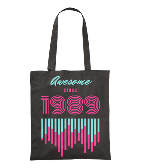 Awesome Since 1989 Black T-Shirt Front
