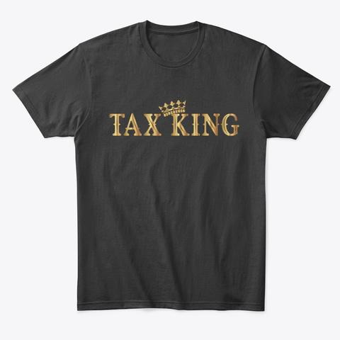Tax King Black T-Shirt Front