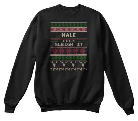Hale Always Sleigh It Jet Black T-Shirt Front