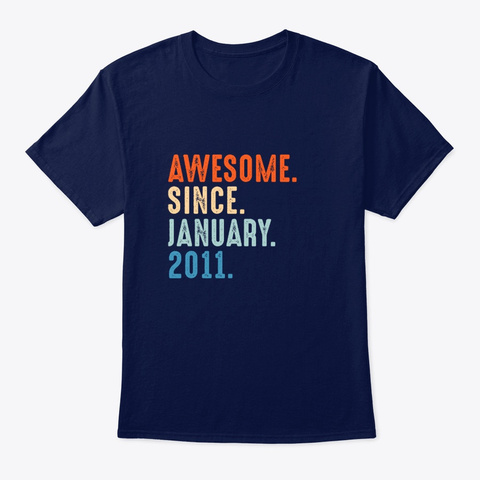 Awesome Since January 2011 Navy T-Shirt Front